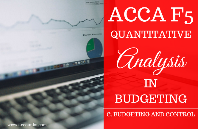 C2- Quantitative Analysis in Budgeting